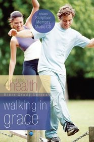 Walking in Grace (First Place 4 Health)