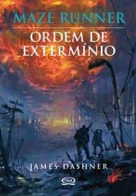 Maze Runner: Ordem de Exterminio (Em Portugues do Brasil)
