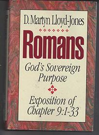 Romans: An Exposition of Chapter 9 : God's Sovereign Purpose
