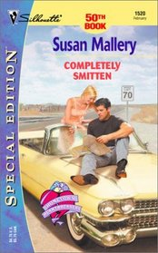 Completely Smitten  (Hometown Heartbreakers, Bk 8) (Silhouette Special Edition, No 1520)