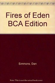 Fires of Eden BCA Edition