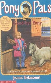 Good-Bye Pony (Pony Pals (Hardcover))
