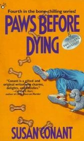 Paws Before Dying (Dog Lover's Mystery, Bk 4)