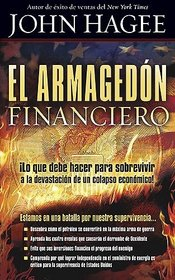El Armagedon Financiero (Spanish Edition)