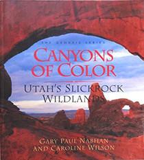 Canyons of Color: Utah's Slickrock Wildlands (Genesis)