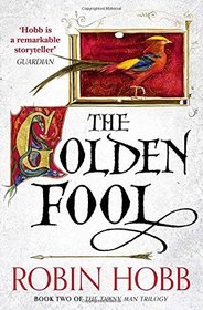 The Golden Fool (The Tawny Man Trilogy)