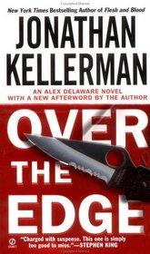 Over the Edge (Alex Delaware, Bk 3)