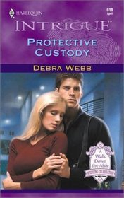 Protective Custody (Colby Agency, Bk 3) (Harlequin Intrigue, No 610)