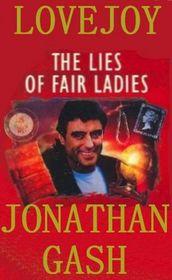 The Lies of Fair Ladies (Lovejoy, Bk 15)