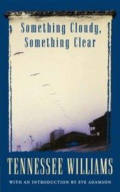 Something Cloudy, Something Clear (Methuen Modern Plays)