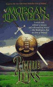 Pride of Lions (Celtic World of Morgan Llywelyn)
