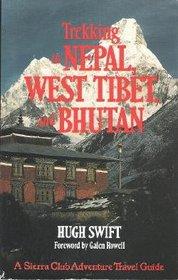 Trekking in Nepal, West Tibet, and Bhutan