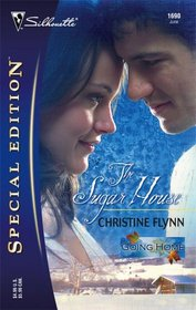 The Sugar House (Going Home, Bk 2) (Silhouette Special Edition, No 1690)