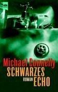 Schwarzes Echo (Black Echo) (Harry Bosch, Bk 1) (German Edition)