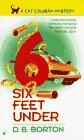 Six Feet Under (Cat Caliban, Bk 6)