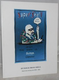 Humour from Shell: Shell Advertising Art 1928-1963