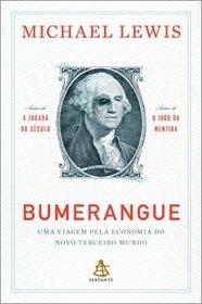 Bumerangue: Uma Viagem Pela Economia do Novo Terce (Em Portugues do Brasil)