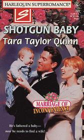 Shotgun Baby (Marriage of Inconvenience) (Harlequin Superromance, No 750)