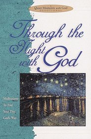 Through the Night With God (Quiet Moments With God)
