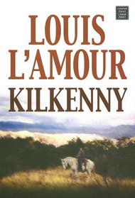 Kilkenny (Center Point Large Print Western Series)