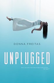 Unplugged (Wired, Bk 1)