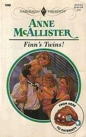 Finn's Twins! (From Here To Paternity) (Harlequin Presents, No 1890)
