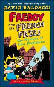 The Mystery of Silas Finklebean (Freddy and the French Fries, Bk 2)
