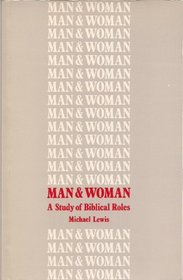 Man and Woman: Study of Biblical Roles