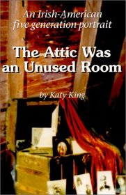 The Attic Was an Unused Room