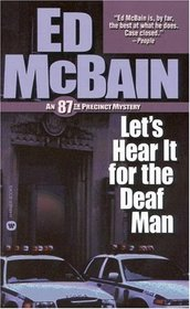 Let's Hear It for the Deaf Man (87th Precinct Mysteries (Paperback))