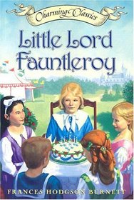 Little Lord Fauntleroy Book and Charm (Charming Classics)