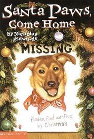 Santa Paws, Come Home (Santa Paws, Bk 4)