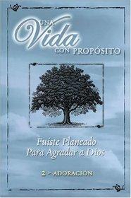 40 Semanas Con Proposito Vol 2 Kit : You Were Planned for God's Pleasure (Una Vida Con Proposito)