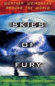 Skies of Fury : Weather Weirdness Around the World
