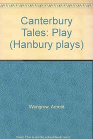Canterbury Tales: Play (Hanbury plays)