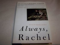 Always, Rachel: The Letters of Rachel Carson and Dorothy Freeman, 1952-1964 (Concord Library)