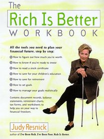 The Rich Is Better Workbook
