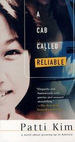 A Cab Called Reliable : A Novel