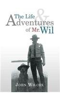 The Life and Adventures of Mr. Wil