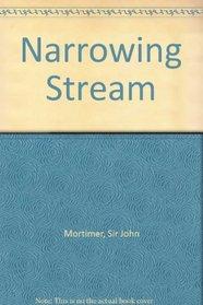 Narrowing Stream