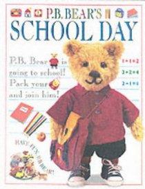 P.B. Bear's School Day (Pb Bear)