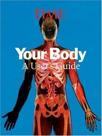 Time:  Your Body: A Visual User's Guide