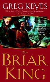 The Briar King (Kingdoms of Thorn and Bone, Bk 1)