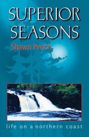 Superior Seasons: Life on a Northern Coast