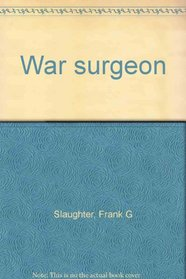 War surgeon