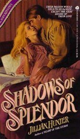 Shadows of Splendor