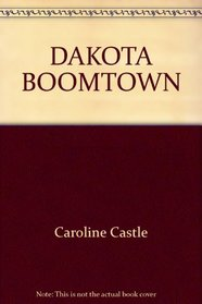 Dakota Boomtown