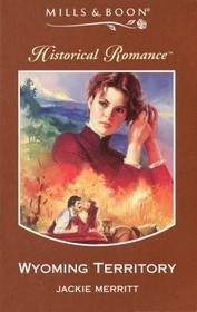 Wyoming Territory (Historical Romance)