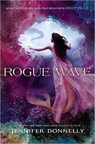 Rogue Wave (WaterFire Saga, Bk 2)