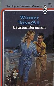 Winner Take All (Harlequin American Romance, No 210)